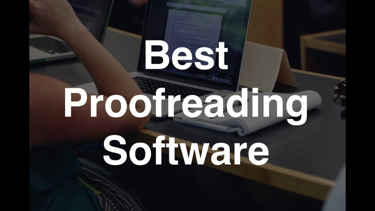 4 Best Proof-reading Software for Bloggers